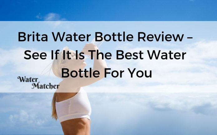 Brita Water Bottle Review